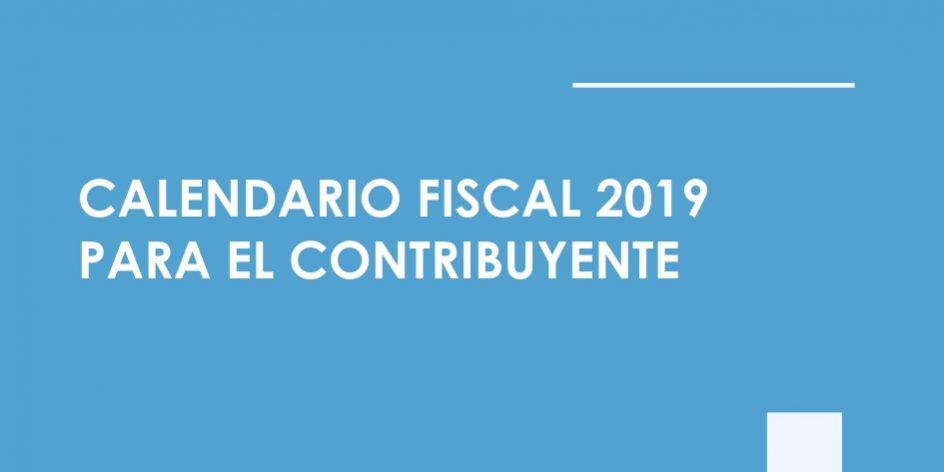 Aeat Calendario Fiscal 2020.Calendario Fiscal 2019 Para El Contribuyente Ogade Asesores