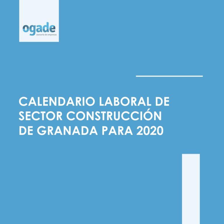 calendario laboral construccion granada 2020